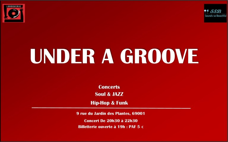 under a groove lyon_la grooverie sounds so beautiful